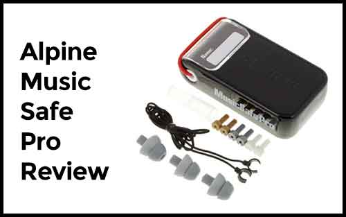 Alpine Music Safe Pro Review