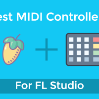 Best MIDI Controllers for FL Studio